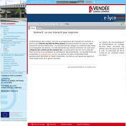 Collège Nicolas Haxo - La Roche Sur Yon - Sixième E : un mur interactif pour s'exprimer