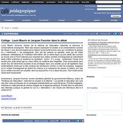 Collège : Louis Maurin et Jacques Fournier dans le débat
