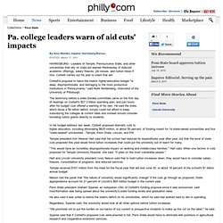 Pa. college leaders warn of aid cuts' impacts