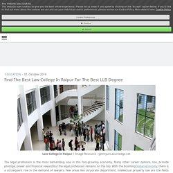 Find The Best Law College In Raipur For The Best LLB Degree - maheshlokhandeblog