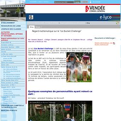 "Collège Nicolas Haxo - La Roche Sur Yon - Regard mathématique sur le ""Ice Bucket Challenge"""