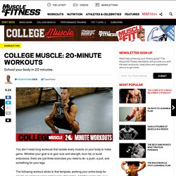 COLLEGE MUSCLE: 20-Minute Workouts