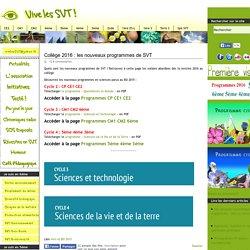 Collège 2016 : les nouveaux programmes de SVT - 6ème à 3ème