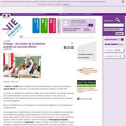 Collège : les textes de la réforme publiés au Journal officiel, . A la une, vie-publique.fr