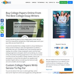 Buy College Papers Online From The Best College Essay Writers