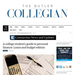 A college student's guide to personal finance: Loans and budget edition