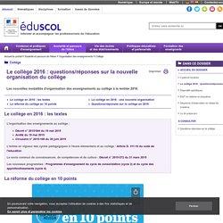 Eduscol-Le collège 2016 : questions/réponses