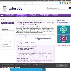 Collège - Le collège 2016 : questions/réponses