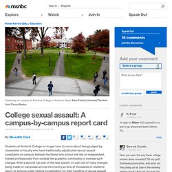 College sexual assault: A campus-by-campus report card