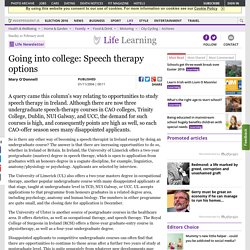Going into college: Speech therapy options