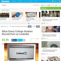 What Every College Student Should Post on LinkedIn