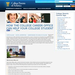 How the College Career Office Can Help Your College Student