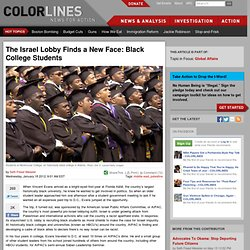 The Israel Lobby Finds a New Face: Black College Students