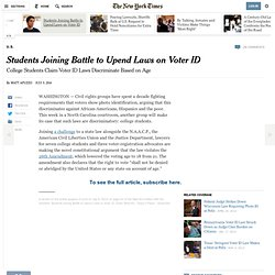 College Students Claim Voter ID Laws Discriminate Based on Age