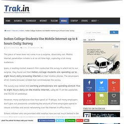 Indian College Students Use Mobile Internet up to 8 hours Daily