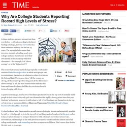 Why Are College Students Reporting Record High Levels of Stress?