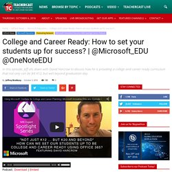 College and Career Ready: How to set your students up for success?
