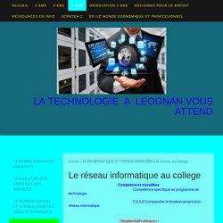 le réseau au college - Technologie Collège Leognan
