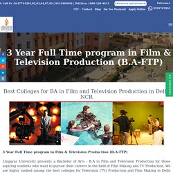 Best College for B.A Film And Television Production Course in Delhi NCR, India
