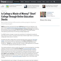 Is College a Waste of Money? 'Short' College Through Online Education Stocks | Advisor One