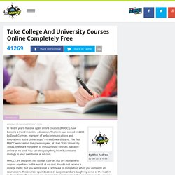 Take college and university courses online completely free