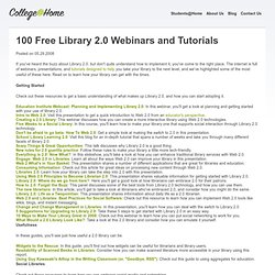 100 Free Library 2.0 Webinars and Tutorials