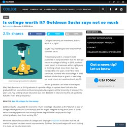 Is college worth it? Goldman Sachs experts say 'no'