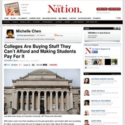 Colleges Are Buying Stuff They Can't Afford and Making Students Pay For It