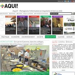 AQUI 23/10/14 En Lot-et-Garonne, dans les collèges, consommer bio et local pour manger sain et équilibré !