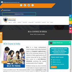 BCA in India - Top Colleges, Fee Structure, Eligibility Criteria