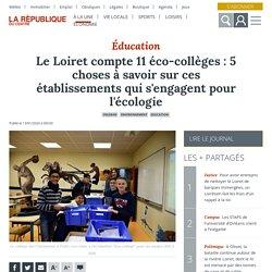 Le Loiret compte 11 éco-collèges : 5 choses à savoir sur ces établissements qui s'engagent pour l'écologie - Orléans (45000)