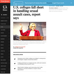 U.S. colleges fall short in handling sexual assault cases, report says - LA Times