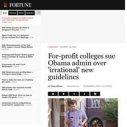 For-profit colleges sue Obama admin over 'irrational' new guidelines