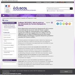 Collège - Collèges 2015-2016 : faire le point sur les nouveautés de l'année et préparer la réforme