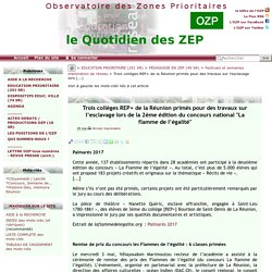 Trois collèges REP+ de la Réunion primés pour des travaux sur l'esclavage lors(...)