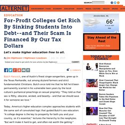 For-Profit Colleges Get Rich By Sinking Students Into Debt