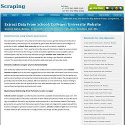 Extract School Test Scores Data, Scrape Colleges Books, University Programs Scraping
