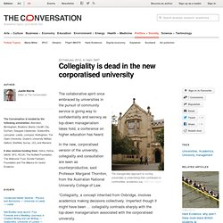 Collegiality is dead in the new corporatised university
