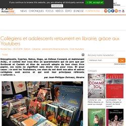 Collégiens et adolescents retournent en librairie, grâce aux Youtubers