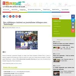 """Des collégiens s'initient au journalisme trilingue avec """"Babelmagz"""""""