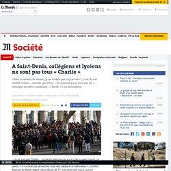 A Saint-Denis, collégiens et lycéens ne sont pas tous « Charlie »