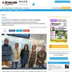 DEMOCRATE VERNONNAIS 31/01/16 Vernon - A Cervantès, les collégiens se mobilisent contre le gaspillage