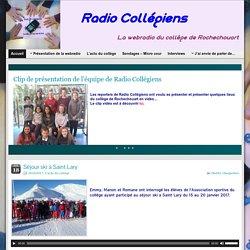 Radio Collégiens - Collège de Rochechouart » La radio qui vous veut du bien