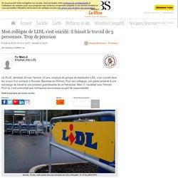 Mon collègue de LIDL s'est suicidé: il faisait le travail de 3 personnes. Trop de pression