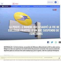 La Poste : l'homme qui a sauvé la vie de sa collègue frappée d'un AVC suspendu de ses fonctions - LCI