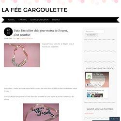 Tuto: Un collier chic pour moins de 5 euros, c'est possible!