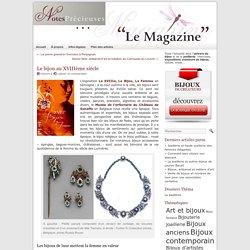 Bijoux anciens : Colliers, bagues, broches du XVIIIème siècle