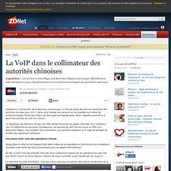 La VoIP dans le collimateur des autorités chinoises