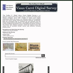 The Collins C. Diboll Vieux Carré Survey - a project of The Historic New Orleans Collection