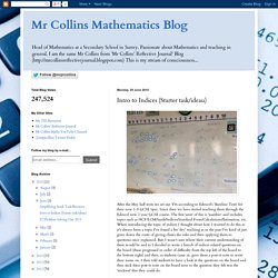 Mr Collins Mathematics Blog: Intro to Indices (Starter task/idea)